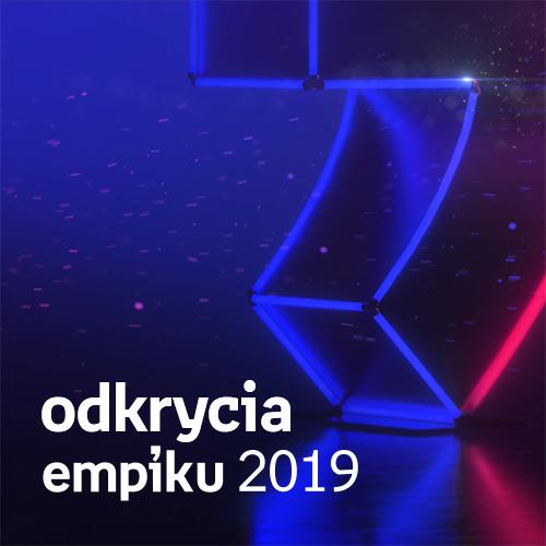 Odkrycia Empiku 2019