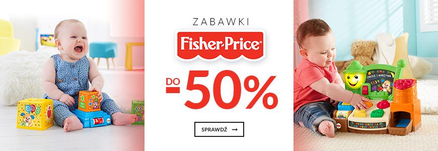 Zabawki Fisher Price do -50%