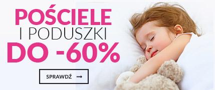 Pościele i poduszki do -60%