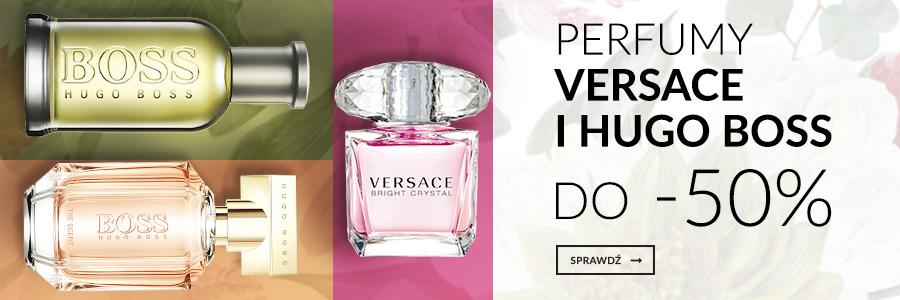 Perfumy Versace i Hugo Boss do -50%