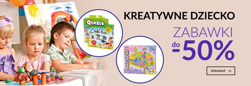 Kreatywne dziecko - zabawki do -50%