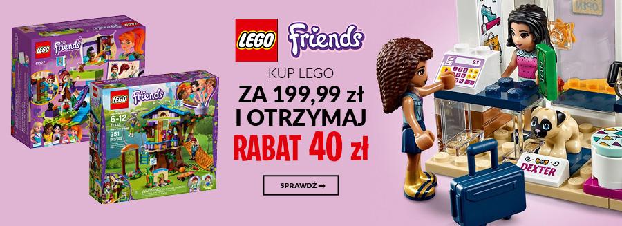 Lego Friends - kup Lego za 199,99 zł i otrzymaj rabat 40 zł