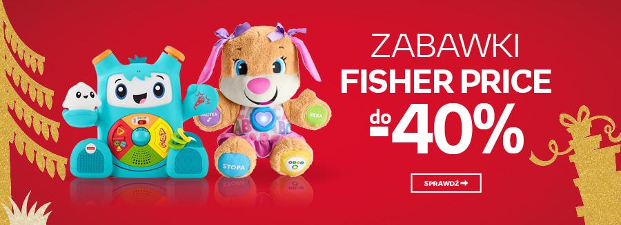 Zabawki Fisher Price do - 40%