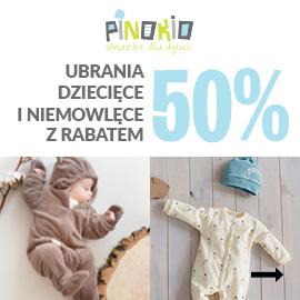 Ubranka dziecięce Pinokio -50%