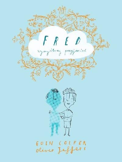 Fred wymyślony przyjaciel