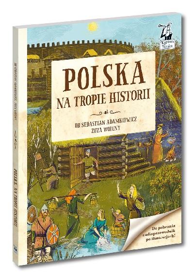 Polska. Na tropie historii