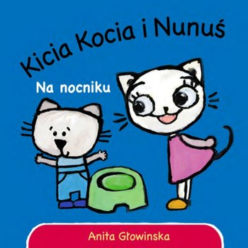 Kicia Kocia Nunuś na nocniku