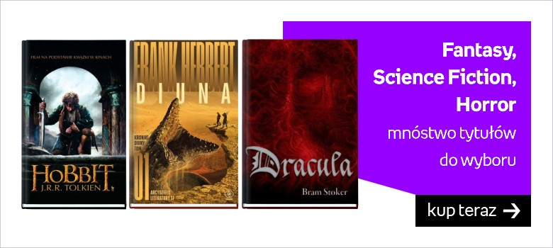Fantasy, Science Fiction, Horror - mnóstwo tytułów do wyboru