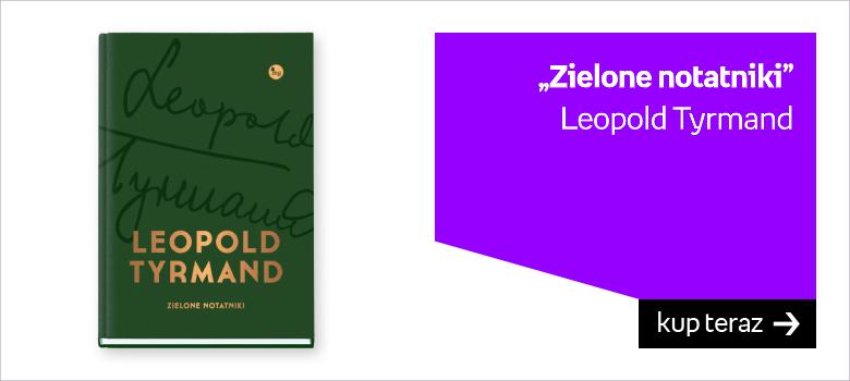 Zielone notatniki, Leopold Tyrmand