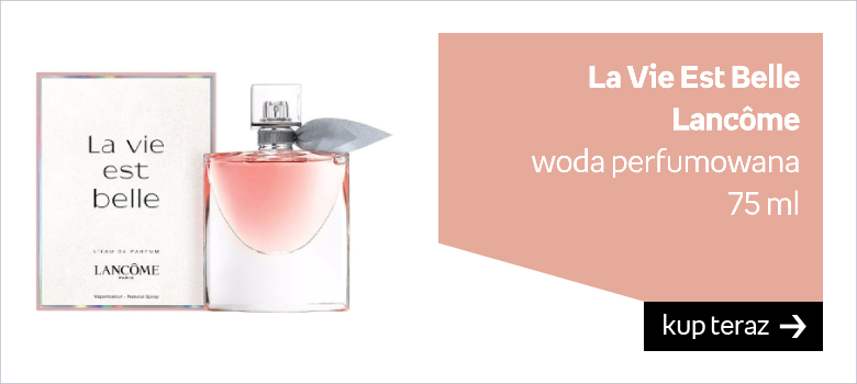 La Vie Est Belle Lancome woda perfumowana 75 ml