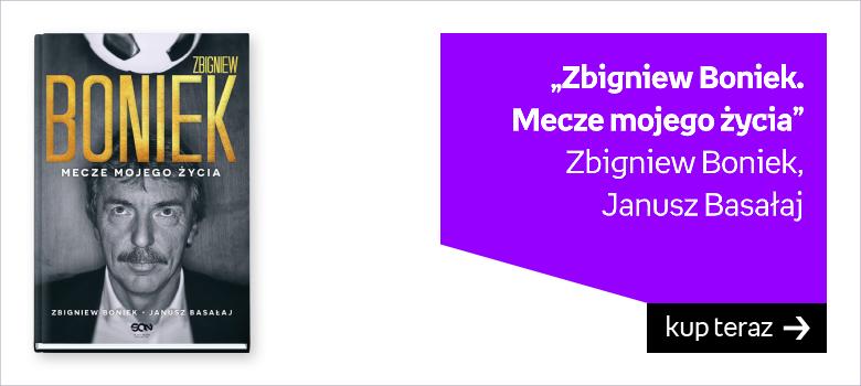"""""""Zbigniew Boniek.  Mecze mojego życia"""" Zbigniew Boniek,   Janusz Basałaj"""