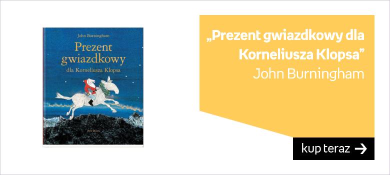 Prezent gwiazdkowy dla Korneliusza Klopsa