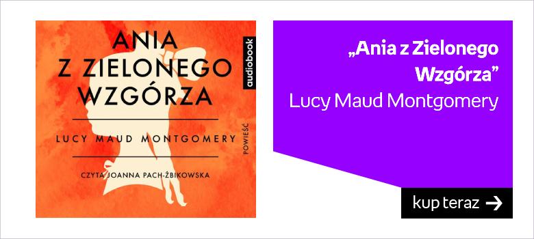 Lucy Maud Montgomery Ania