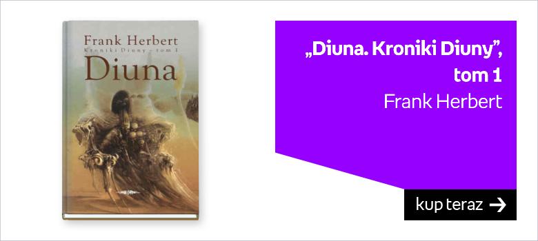 Diuna, Kroniki Diuny, t. 1, Frank Herbert