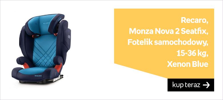 Recaro, Monza Nova 2 Seatfix, Fotelik samochodowy, 15-36 kg, Xenon Blue