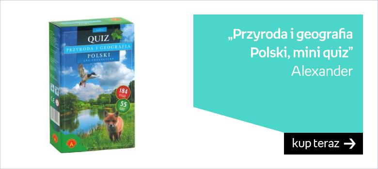 Alexander, gra edukacyjna Przyroda i geografia Polski, mini quiz