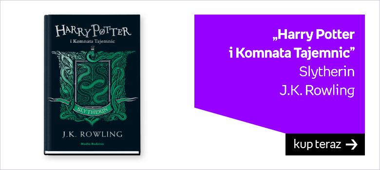 """""""Harry Potter  i Komnata Tajemnic"""" Slytherin J.K. Rowling"""