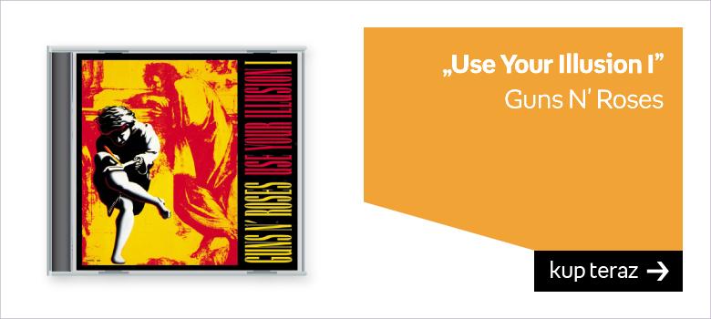 """Use Your Illusion I"" Guns N' Roses"