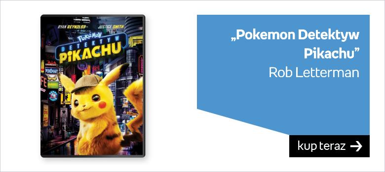 """""""Pokemon Detektyw Pikachu""""  Rob Letterman"""