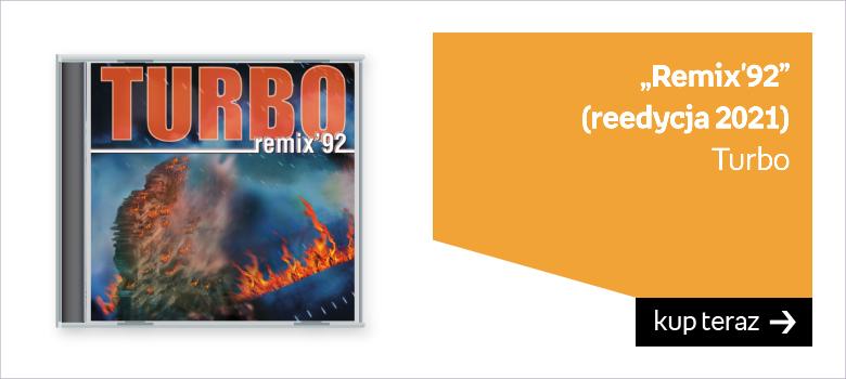 """""""Remix'92"""" (reedycja 2021) Turbo"""