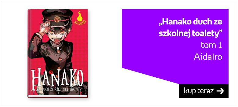 """""""Hanako duch ze  szkolnej toalety"""" tom 1 AidaIro"""