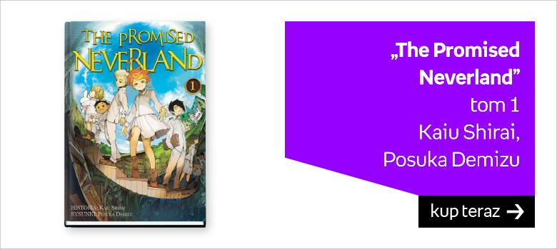 """The Promised  Neverland"" tom 1 Kaiu Shirai,  Posuka Demizu"