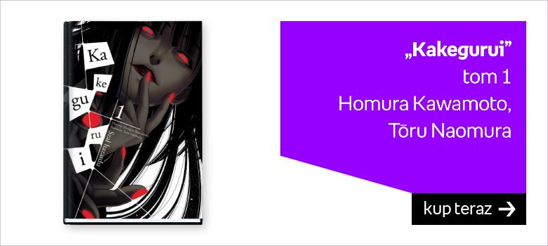 """""""Kakegurui"""" tom 1 Homura Kawamoto,  Toru Naomura"""