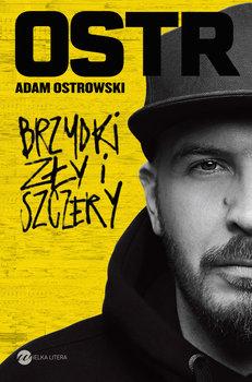'Brzydki, zły i szczery' Adam Ostrowski