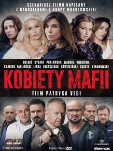 'Kobiety mafii' reż. Patryk Vega