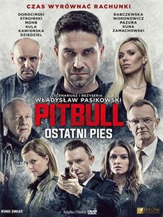 'Pitbull. Ostatni pies' reż. Władysław Pasikowski