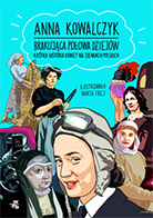'Brakująca połowa dziejów. Krótka historia kobiet na ziemiach polskich' Anna Kowalczyk