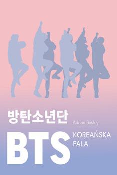 'BTS. Koreańska fala' Adrian Besley