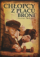 'Chłopcy z Placu Broni' Ferenc Molnar