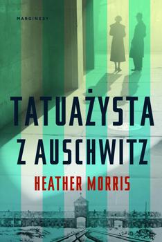 'Tatuażysta z Auschwitz' Heather Morris