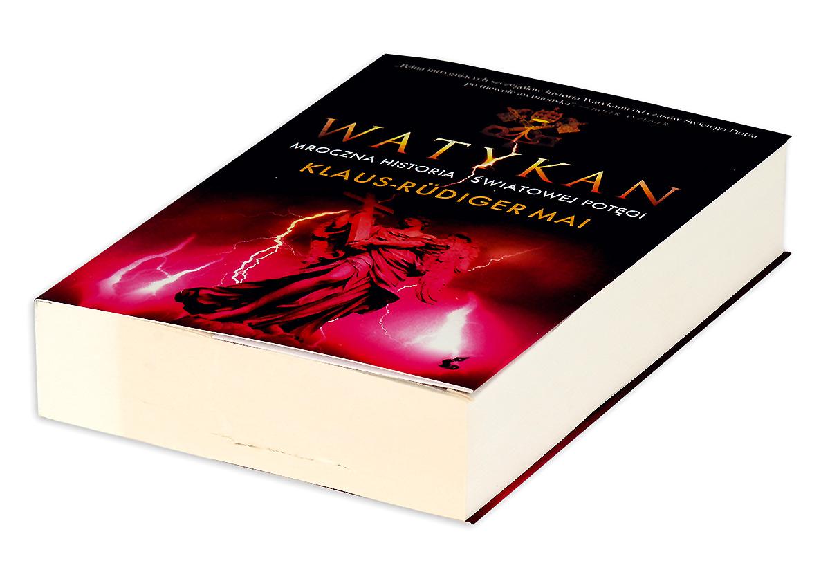 Watykan. Mroczna historia swiatowej potegi