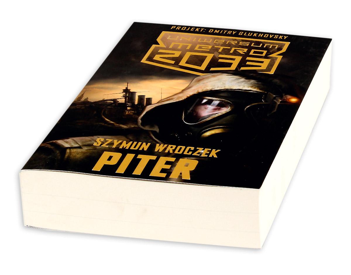 Uniwersum Metro 2033. Piter